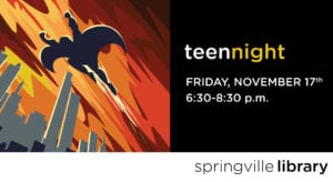 Teen Night: Superheroes!