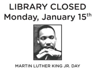 Library Closed - MLK Day
