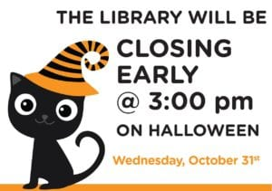 Halloween - Library closing early