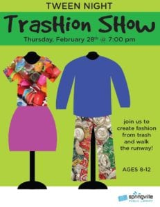 Tween Night: Trashion Show