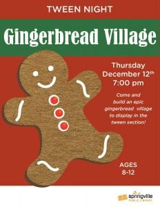 Tween Night: Gingerbread Village