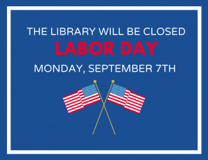 Labor Day: Library Closed