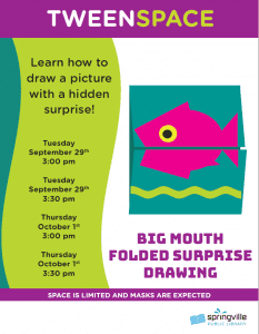Tween Space: Big Mouth Folded Surprise Drawing