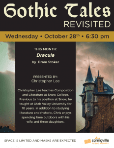 Gothic Tales: Dracula @ Springville Public Library