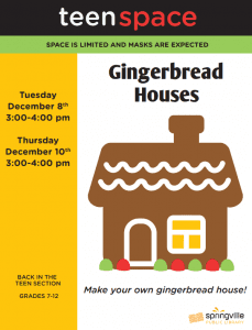 Teen Space: Gingerbread Houses