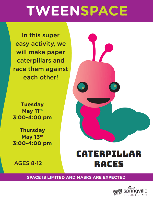 Tween Space: Caterpillar Races