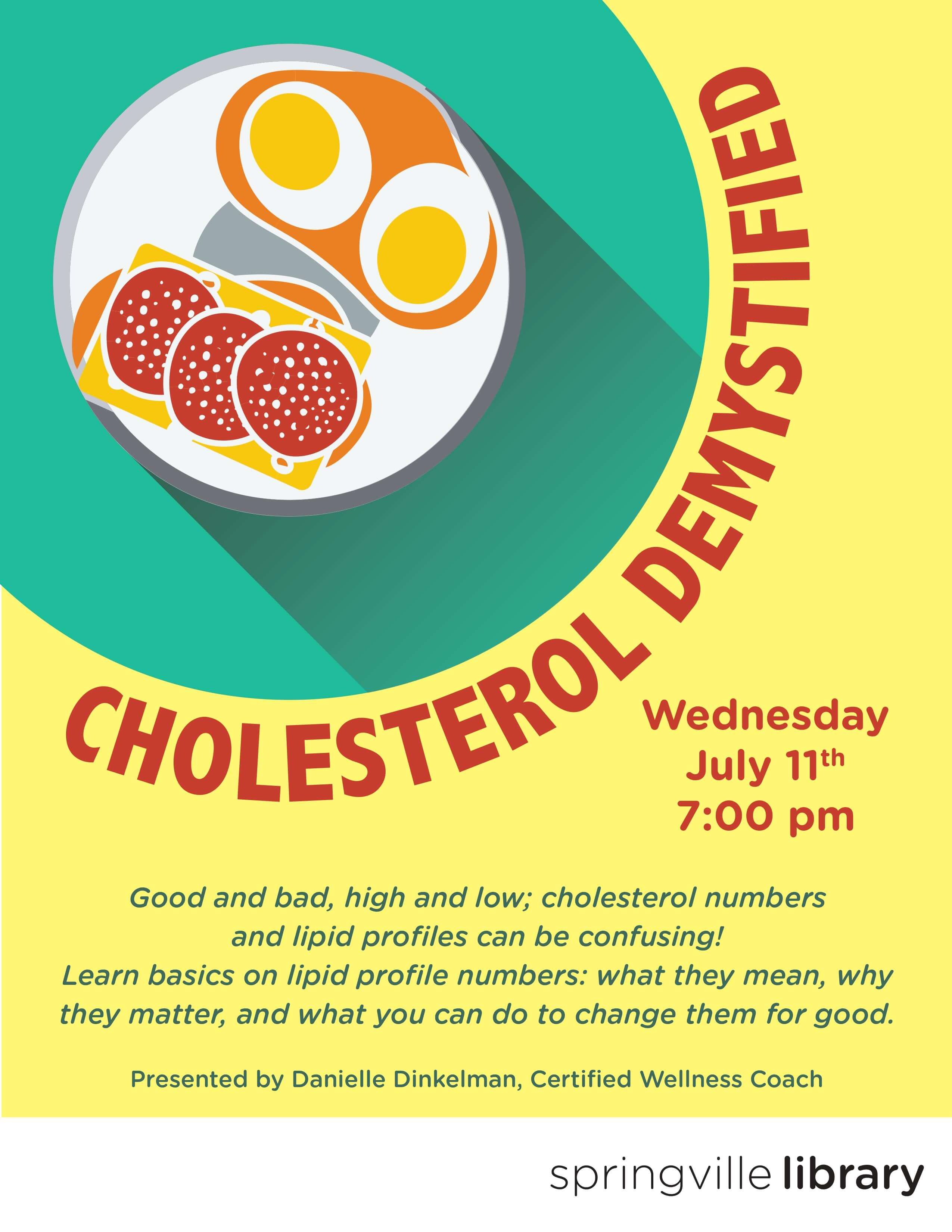 Cholesterol Demystified @ Springville Public Library | Springville | Utah | United States