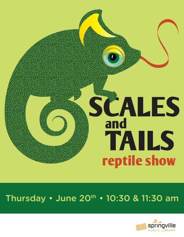 Scales & Tails Reptile Show @ Springville Public Library