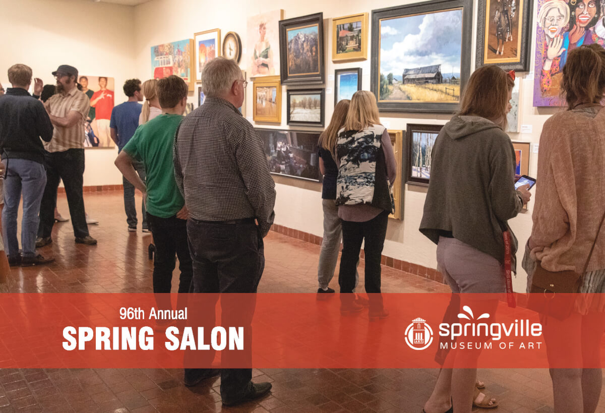 Spring Salon Opening @ Springville Museum of Art